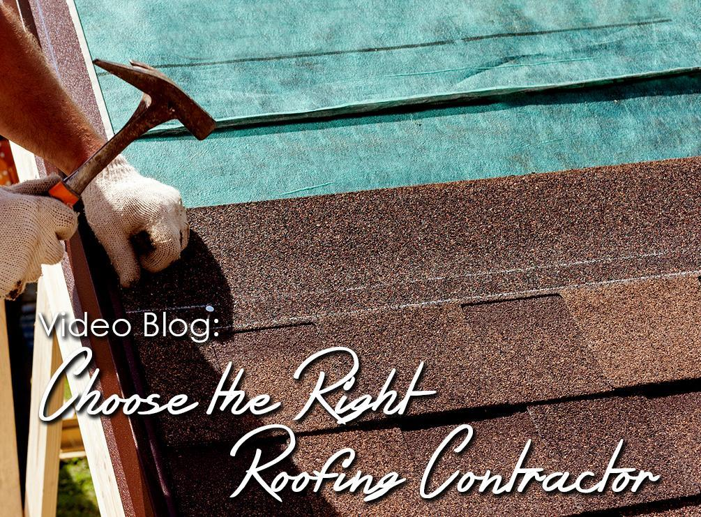 Choose the Right Roofing Contractor